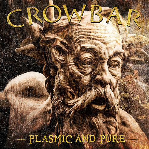 Plasmic And Pure von Crowbar