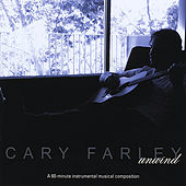 Unwind by Cary Farley