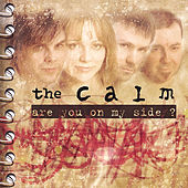 Are You On My Side? by The Calm (Classical)