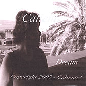 Dream by Caliente!