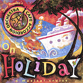 On Holiday by Cafe Accordion Orchestra