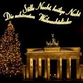 Stille Nacht, Heilige Nacht -Die schönsten Weihnachtslieder by Various Artists