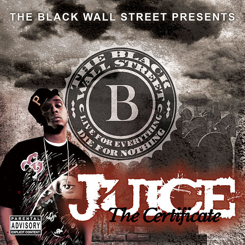The Certificate by Juice (Rap)