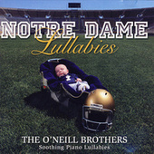 Notre Dame Lullabies by The O'Neill Brothers