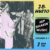 Hip Shakin' Music Vol 1 by J.B. Hutto