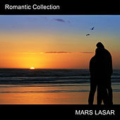 Romantic Collection by Mars Lasar