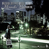 Wilshire District: Miracle Mile Vol. 1 by Various Artists