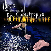 The Adventures of Kid Catastrophe - Chapter 1 by Illinois