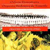 Mozart: La Flauta Mágica, Weber: El Cazador Furtivo - Grandes Coros de Ópera by Orfeón Donostiarra