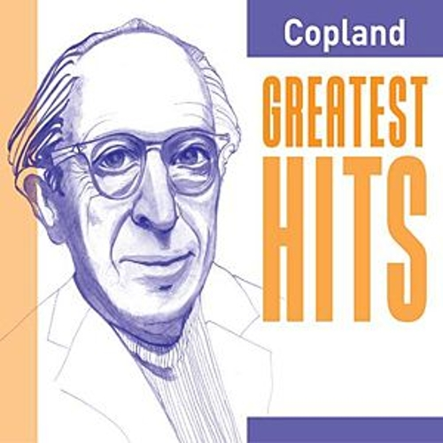 Copland Greatest Hits by Various Artists