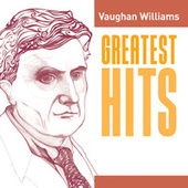 Vaughan Williams Greatest Hits by Various Artists