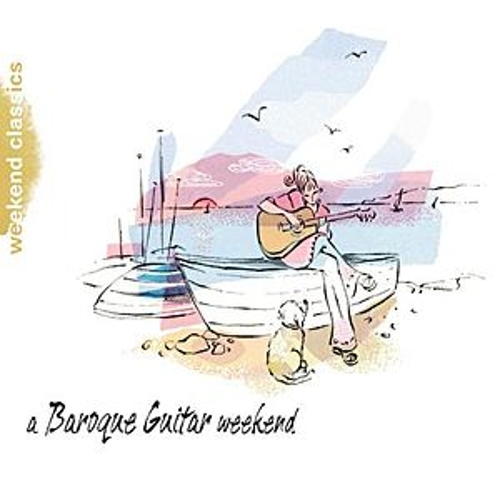 A Baroque Guitar Weekend by Various Artists