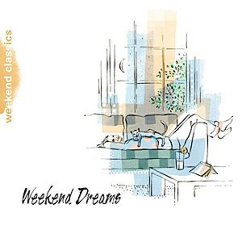 Weekend Dreams by Various Artists