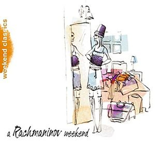 A Rachmaninoff Weekend by Various Artists