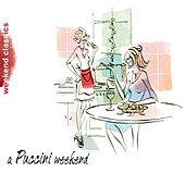 A Puccini  Weekend by Various Artists