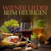 Wiener Lieder Beim Heurigen by Various Artists