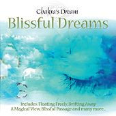 Blissful Dreams by Chakra's Dream