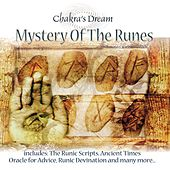 Mystery of the Runes by Chakra's Dream