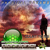 Count to Me by Physical Dreams