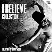 I Believe Collection, Vol. 1 - Selection of House Music by Various Artists