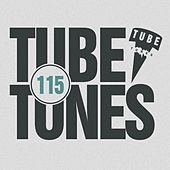 Tube Tunes, Vol. 115 by Various Artists
