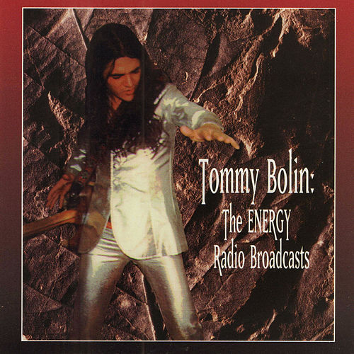 The Energy Radio Broadcasts (Original Recording Remastered) von Tommy Bolin