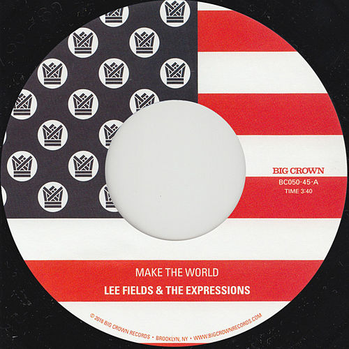 Make The World by Lee Fields