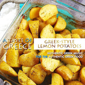 A Taste of Greece: Greek-Style Lemon Potatoes by Various Artists