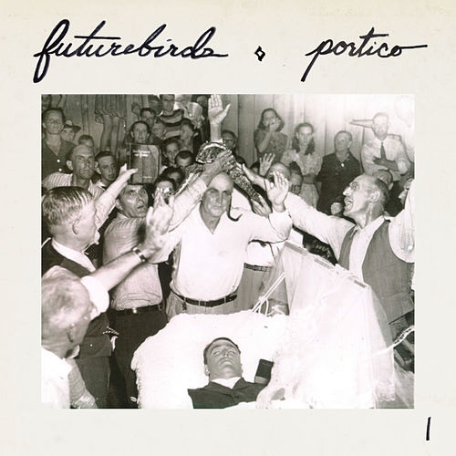 Portico I by Futurebirds