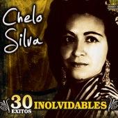 30 Exitos Inolvidables by Chelo Silva
