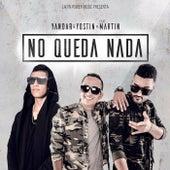 No Queda Nada by Martín Manjarrés