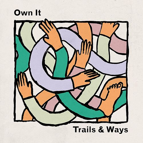 Own It by Trails and Ways
