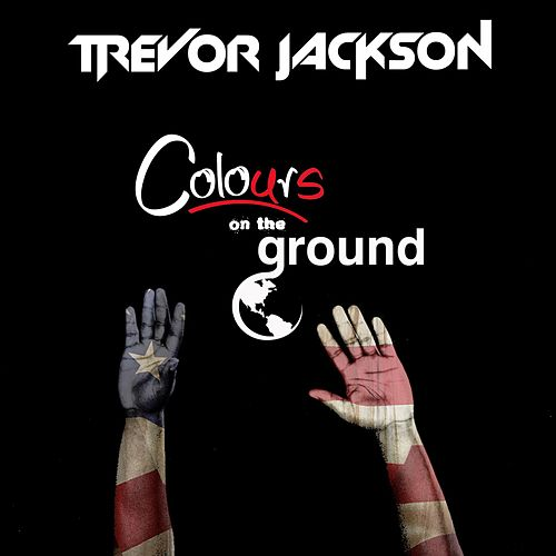 Colours on the Ground by Trevor Jackson