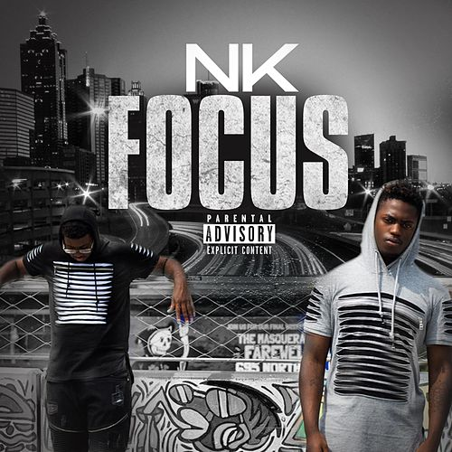 Focus by NK