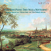 Schubert: Piano Trio No. 2 & Notturno by Fritz Dolezal