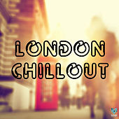London Chillout by Various Artists