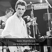 Live at Rockpalast by Iain Matthews