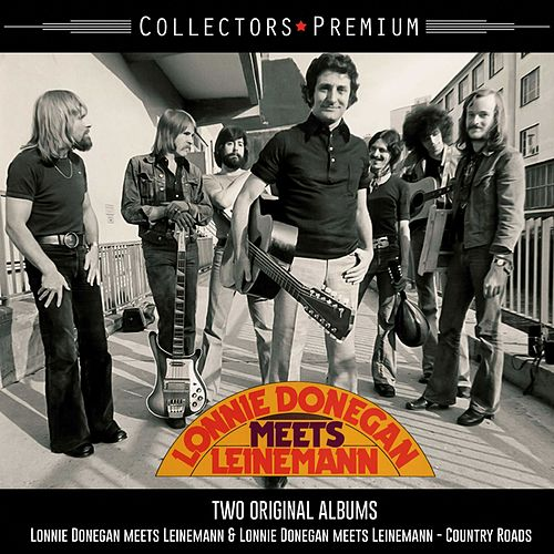 Lonnie Donegan meets Leinemann & Country Roads (Collectors Premium) by Lonnie Donegan