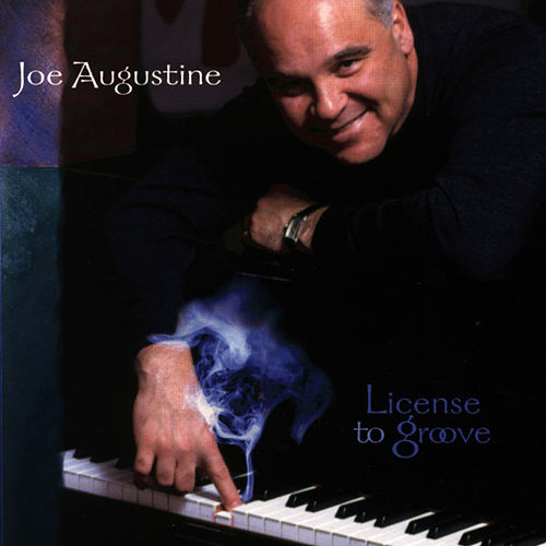 License To Groove by Joe Augustine