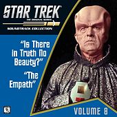 Star Trek: The Original Series 8: Is There in Truth No Beauty? / The Empath (Television Soundtrack) by Various Artists