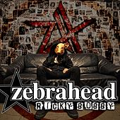 Ricky Bobby by Zebrahead
