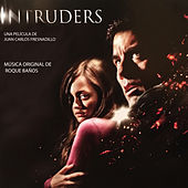 Intruders (Original Motion Picture Soundtrack) by Roque Baños