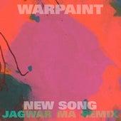 New Song (Jono Jagwar Ma Remix) by Warpaint