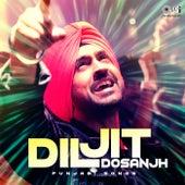 Diljit Dosanjh: Punjabi Songs by Various Artists