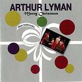 Mele Kalikimaka (Merry Christmas) by Arthur Lyman