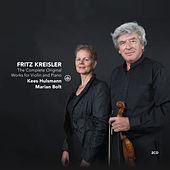 Kreisler: The Complete Original Works for Violin and Piano by Various Artists