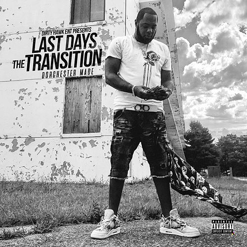 The Transition (Dorchester Made) by Last Days