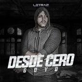 Desde Cero by Goyo
