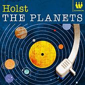 Holst - The Planets by Various Artists