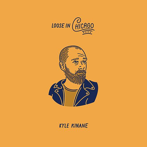 Loose In Chicago by Kyle Kinane